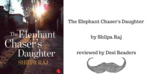 The Elephant Chaser's Daughter Desi Readers