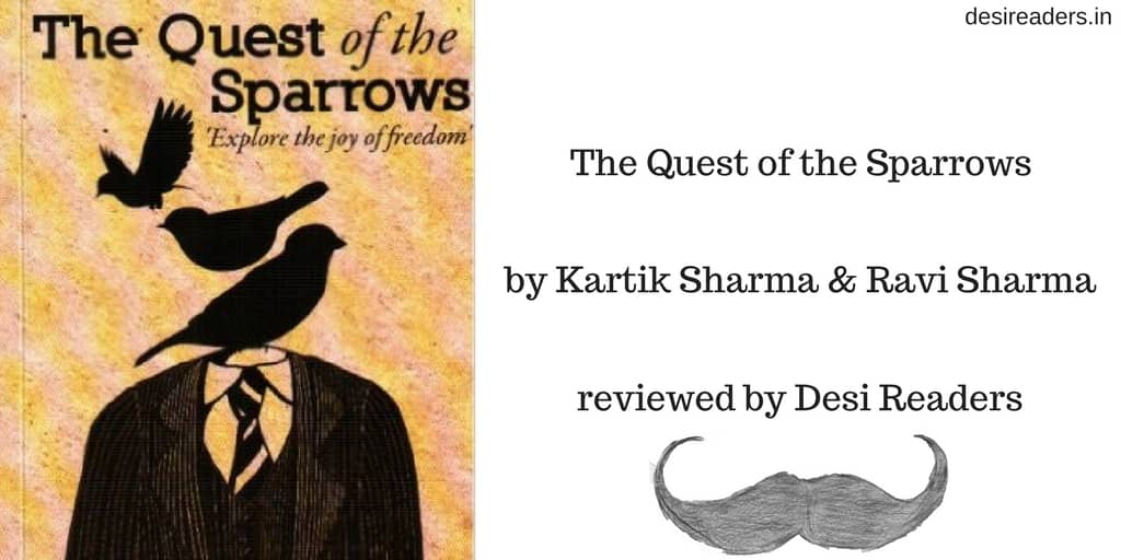 The Quest of the Sparrows review by Desi Readers