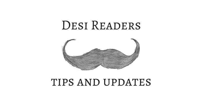 Desi Readers tips and updates